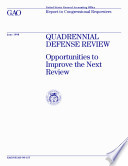 Quadrennial Defense Review Opportunities To Improve The Next Review Report To Congressional Requesters book