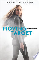 Moving Target  Elite Guardians Book  3