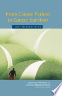 Ebook From Cancer Patient to Cancer Survivor Epub Committee on Cancer Survivorship: Improving Care and Quality of Life,National Cancer Policy Board,Institute of Medicine,Institute of Medicine and National Research Council Apps Read Mobile