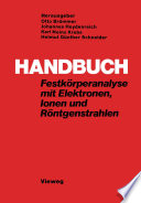 Handbuch Festkörperanalyse mit Elektronen, Ionen und Röntgenstrahlen
