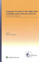 Corporate Tax Base in the Light of the IAS Ifrs and Eu Directive 2013 34  A Comparative Approach