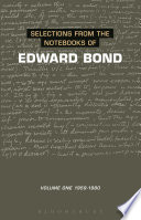 Selections from the Notebooks Of Edward Bond Himself To Be One Of The