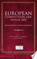 European Competition Law Annual 2008 Competition Law And Policy Produced Under The