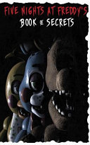 Five Nights at Freddy s Book of Secrets