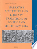 illustration Narrative Sculpture and Literary Traditions in South and Southeast Asia