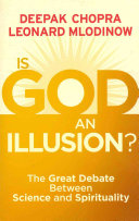 . Is God an Illusion? .