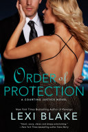 Order Of Protection : times bestselling author lexi blake...