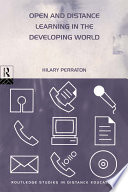 Open and Distance Learning in the Developing World