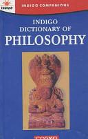 Indigo Dictionary of Philosophy