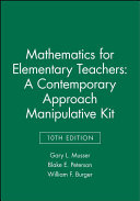 Mathematics for Elementary Teachers Manipulative Kit