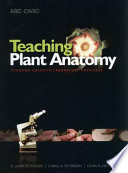 Teaching Plant Anatomy Through Creative Laboratory Exercises School College And University Levels This