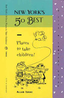 New York s 50 Best Places to Take Children Book PDF