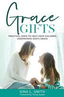Grace Gifts Methods Of Parenting When What We