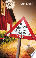 Tatort Oslo   Unehrlich w  hrt am l  ngsten