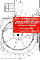 MOOCs  Opportunities  Impacts  and Challenges