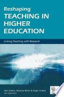 Reshaping Teaching in Higher Education