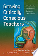 Growing Critically Conscious Teachers