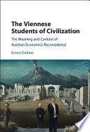 The Viennese Students of Civilization Intellectual And Political Context In Which They