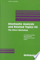 Stochastic Analysis and Related Topics VII