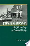 Down Home Missouri