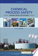 Chemical Process Safety : insight into eliminating specific classes of hazards while...