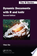 Dynamic Documents with R and knitr  Second Edition