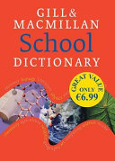 Gill and Macmillan School Dictionary