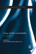 Crises  Conflict and Disability