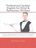 Professional Spoken English for Hotel   Restaurant Workers