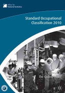 The Standard Occupational Classification  SOC  2010 Vol 2