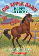 download ebook big apple barn book one: happy go lucky pdf epub