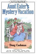 Aunt Eater's Mystery Vacation : during her vacation at the hotel...