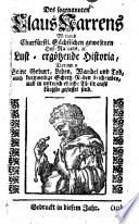 Des sogenannten Claus Narrens Weiland Churfürstl. Sächsischen gewesenen Hof-Narrens, etc. Lust-ergötzende Historia