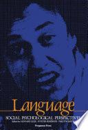 Language  Social Psychological Perspectives Book PDF