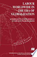Labour Worldwide in the Era of Globalization