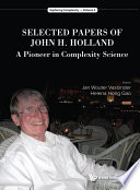Selected Papers of John H Holland