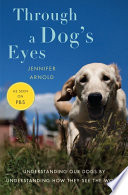 Through a Dog s Eyes  Enhanced Edition