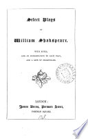 Select Plays 5 Plays With Notes And An Intr To Each Play And A Life Of Shakspeare By Howell
