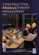Construction Productivity Management