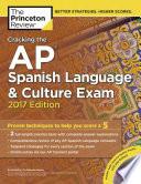 Cracking the AP Spanish Language   Culture Exam 2017