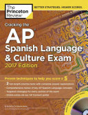 Cracking the AP Spanish Language   Culture Exam 2017
