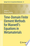 Time Domain Finite Element Methods for Maxwell s Equations in Metamaterials