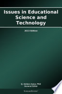 Issues in Educational Science and Technology: 2013 Edition