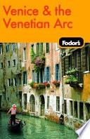 Fodor s Venice   the Venetian Arc