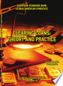 Clearing loans  Theory and Practice