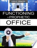 Functioning In Prophetic Office