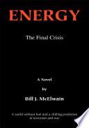 Energy   The Final Crisis