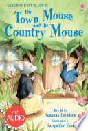 The Town Mouse and the Country Mouse While His Cousin Pipin Prefers A Quieter
