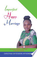 Imperfect Happy Marriage The Importance Of Finding Happiness In Marriage