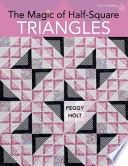 The Magic of Half Square Triangles